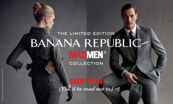 Banana Republic Madmen